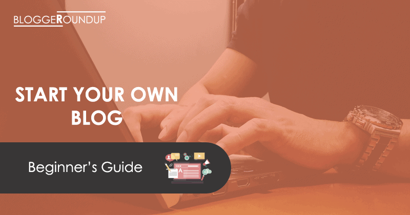 Step Guide to Start Blog