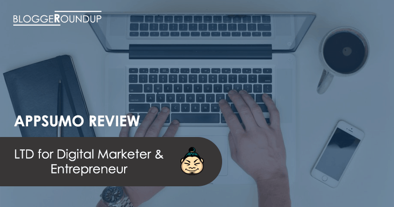 AppSumo Review: Lifetime Deals for Digital Marketer & Entrepreneur