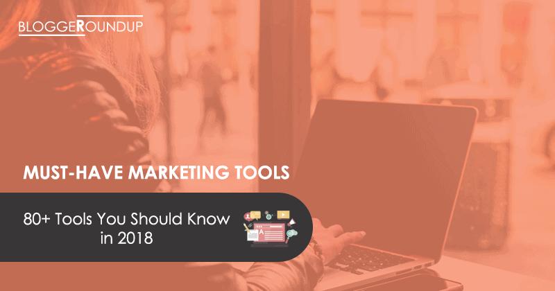 Best Marketing Tools in 2018