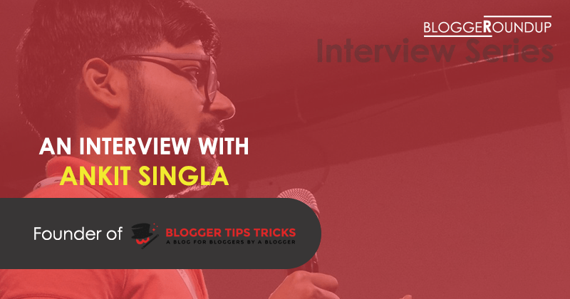Interview with Ankit Singla
