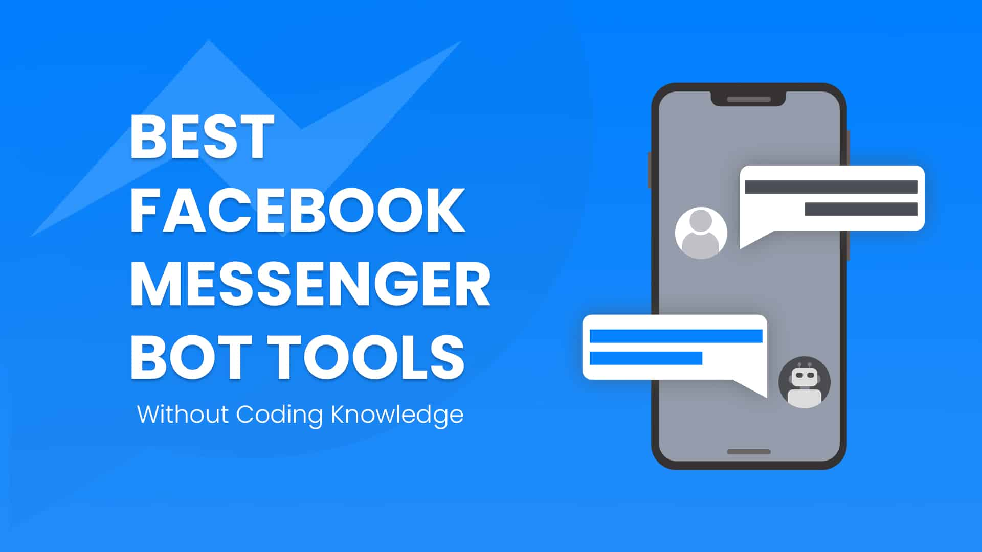 Best 10 Free Facebook Messenger Chatbot Tools in 2019