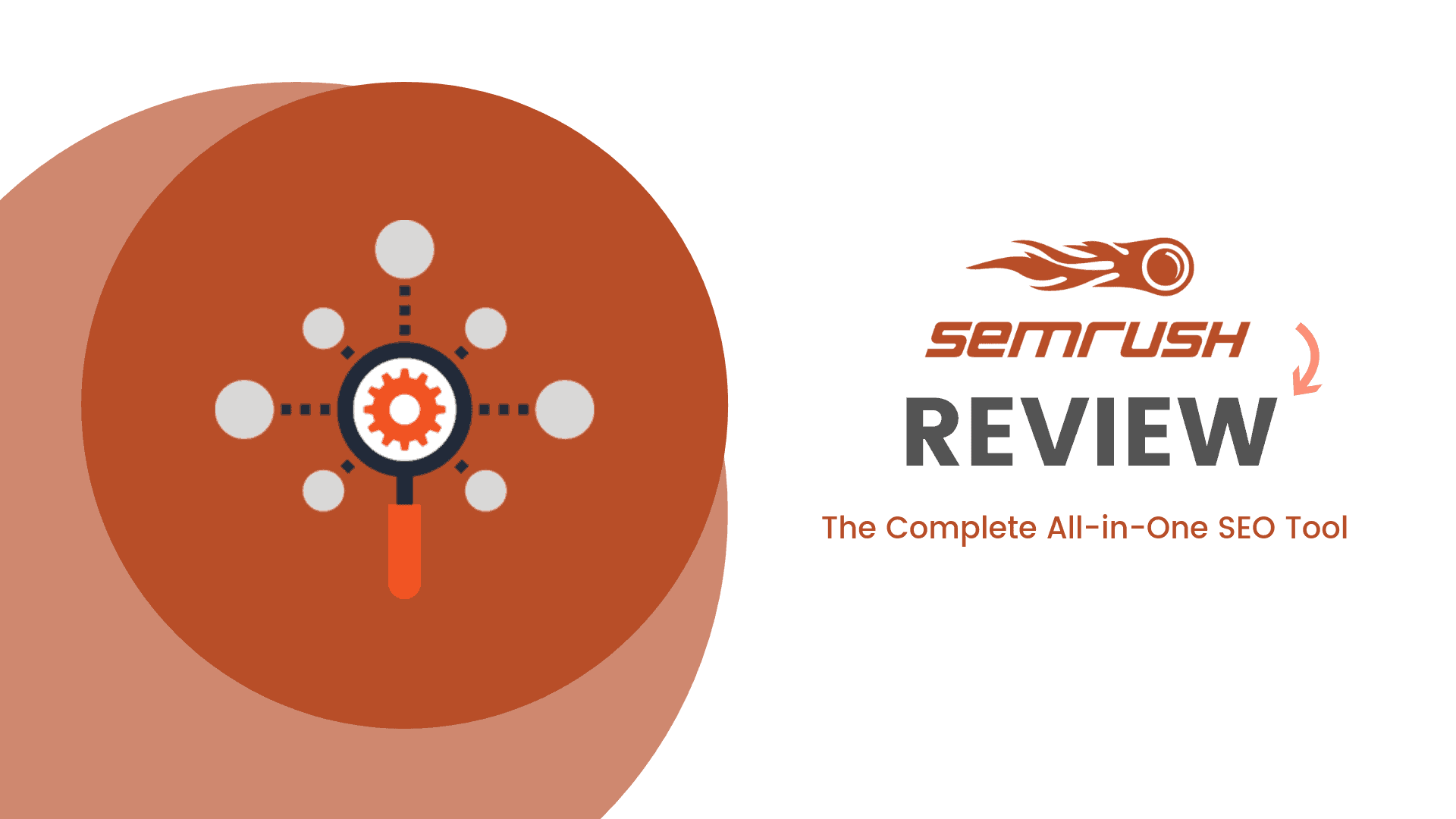 Using  Semrush Seo Software