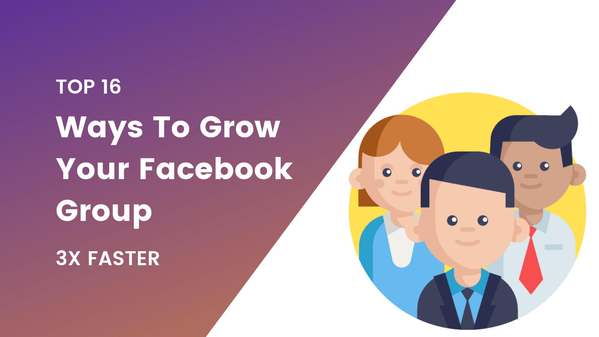 16-ways-to-grow-your-facebook-group
