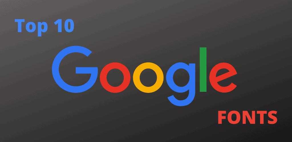 top-10-google-fonts