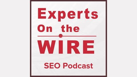Experts on the Wire Podcast