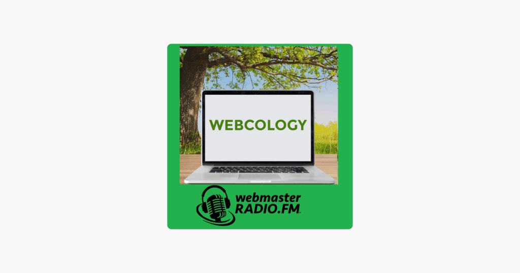 Webcology on WebmasterRadio