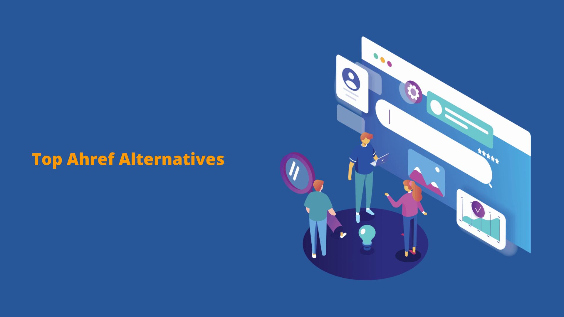 Top Ahref Alternatives