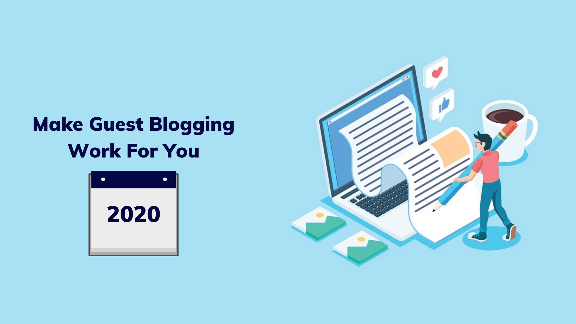 make-guest-blogging-work-for-you