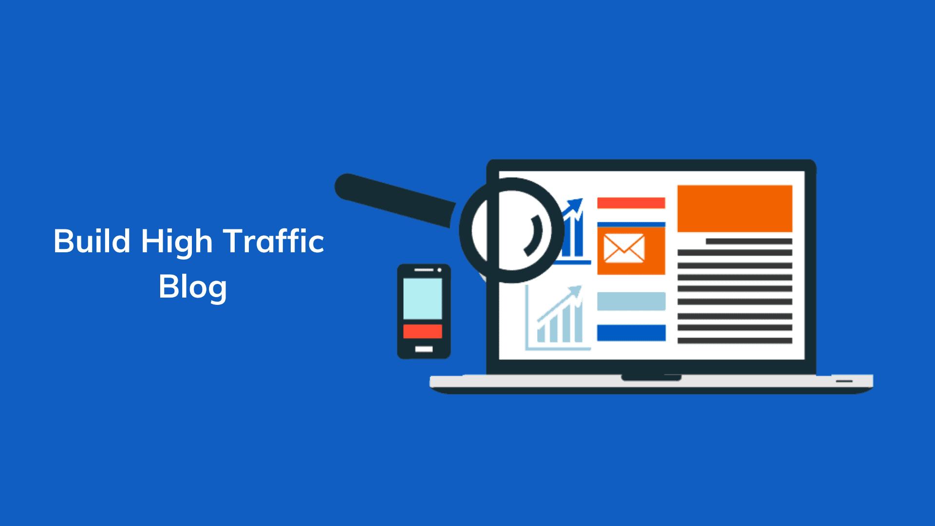 build-high-traffic-blog