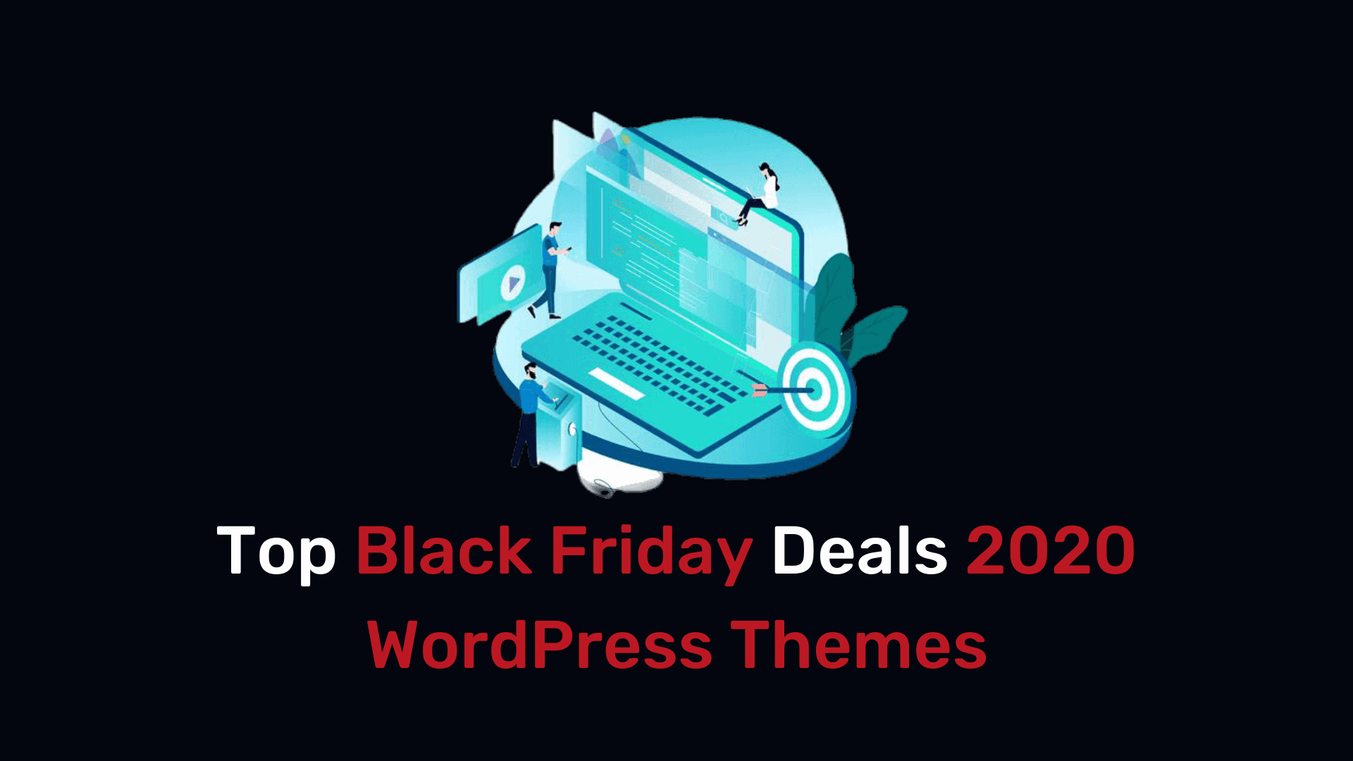 Black Friday Cyber Monday WordPress Theme Deals