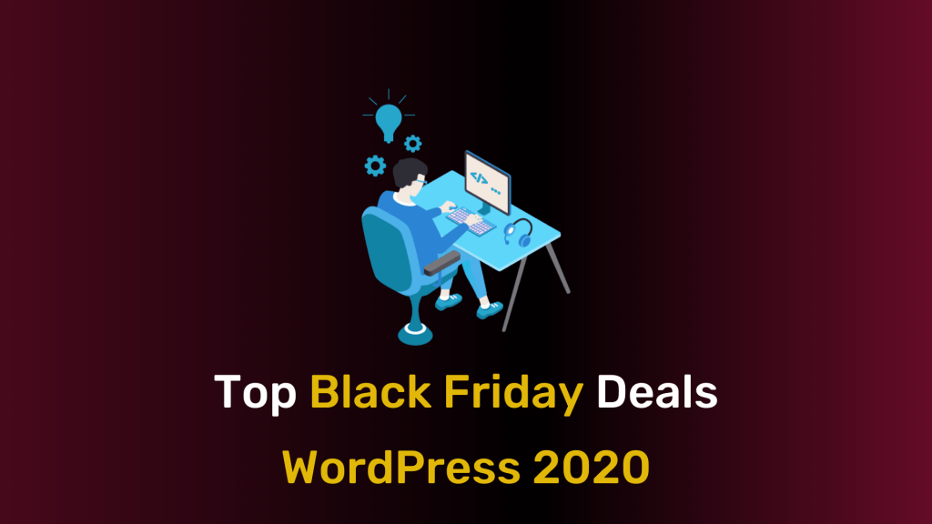 Top Black Friday Cyber Monday WordPress Deals – Don't Miss On Them