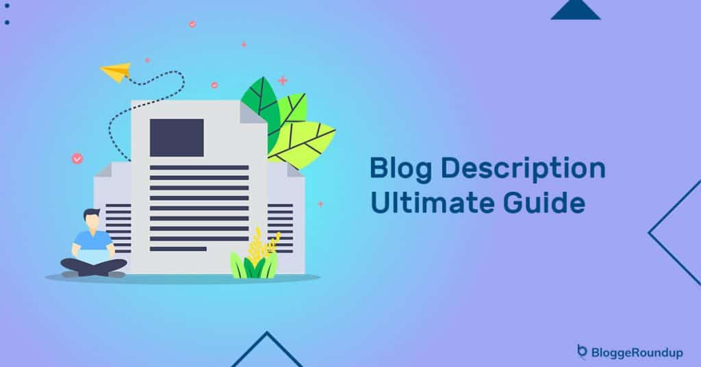 Blog Description: Ultimate Guide [With Tips & Examples]