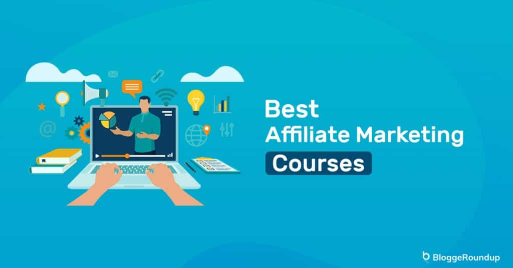5 Best Online Affiliate Marketing Courses in 2021