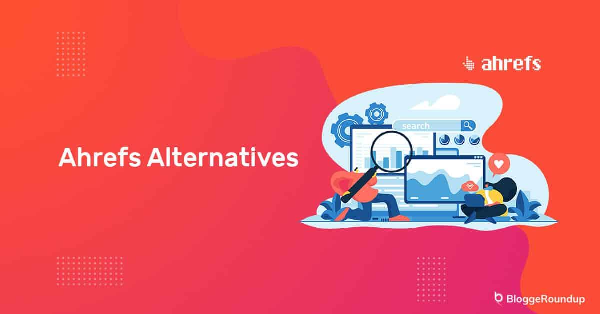 Ahrefs-Alternatives