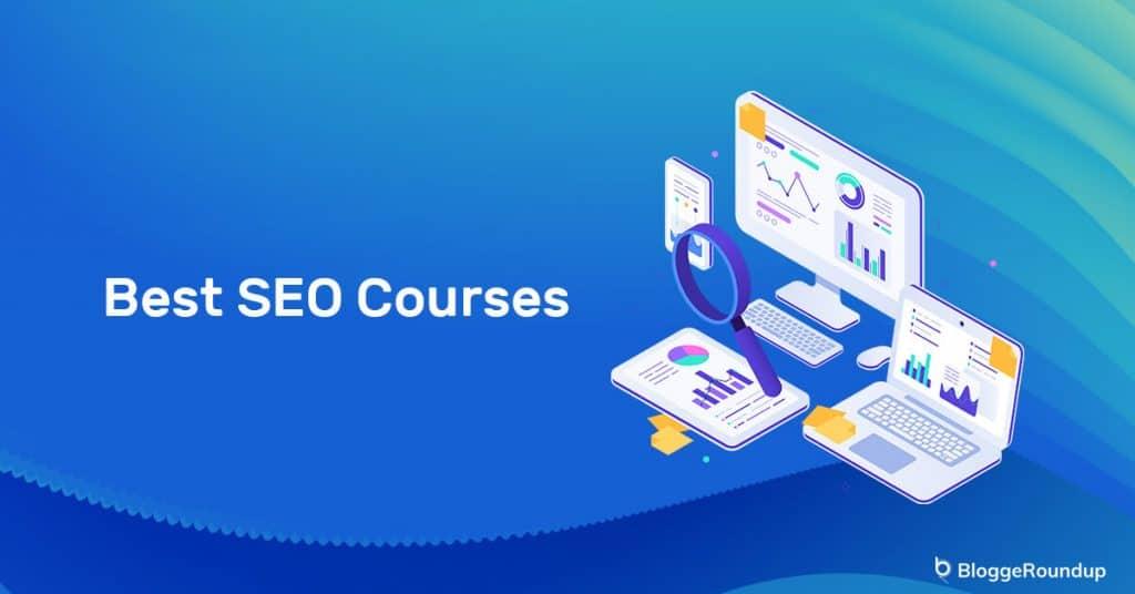 5 Best Online SEO Courses in 2021