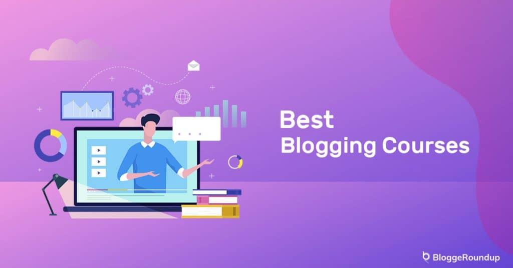 5 Best Blogging Courses in 2021