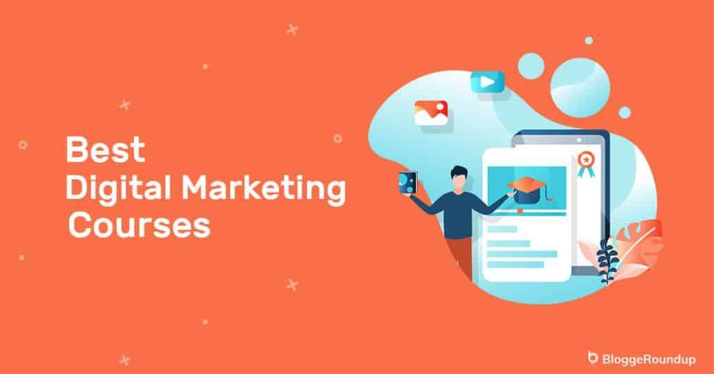 5 Best Online Digital Marketing Courses in 2021