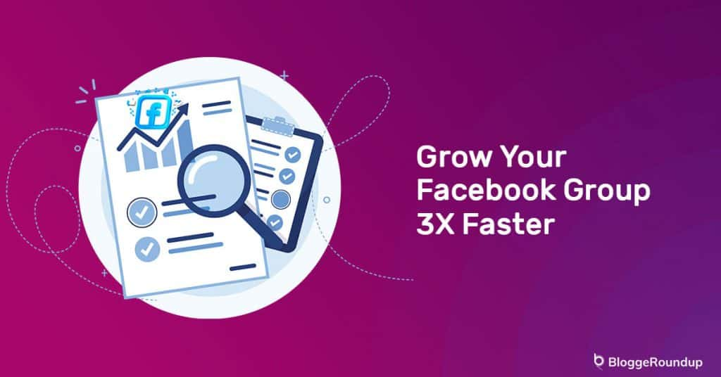 15 Ways To Grow Your Facebook Group 3x Faster