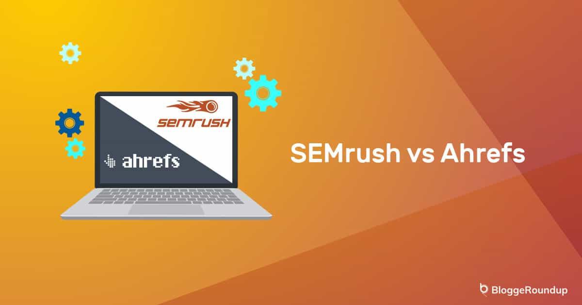 SEMrush-Ahrefs