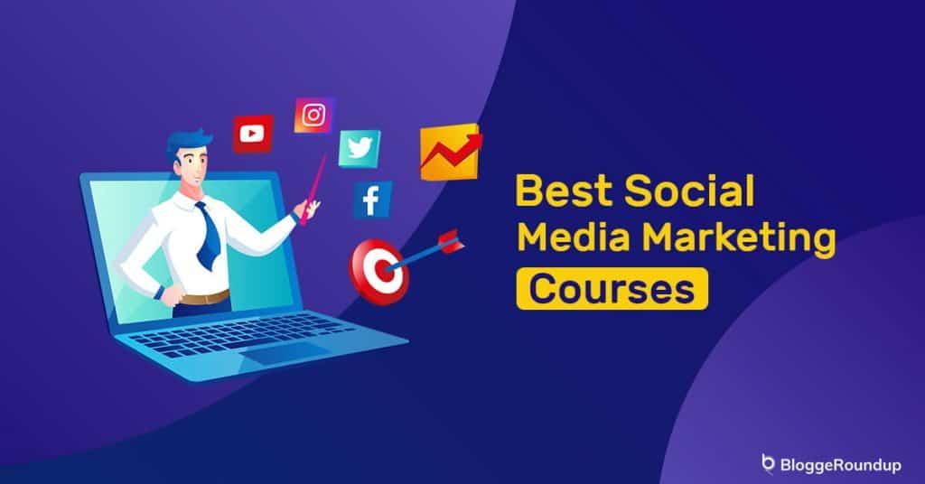 5 Best Online Social Media Marketing Courses in 2021