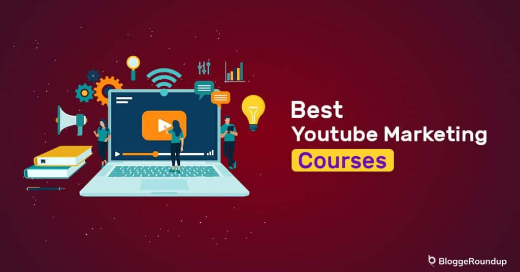 5 Best YouTube Marketing Courses in 2021