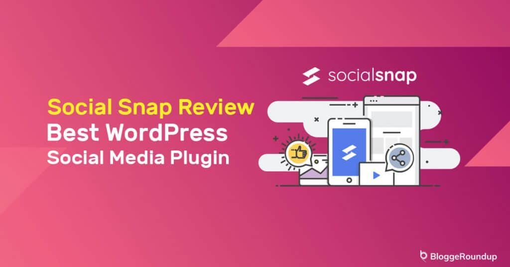 Social Snap Review: The Best WordPress Social Media Plugin