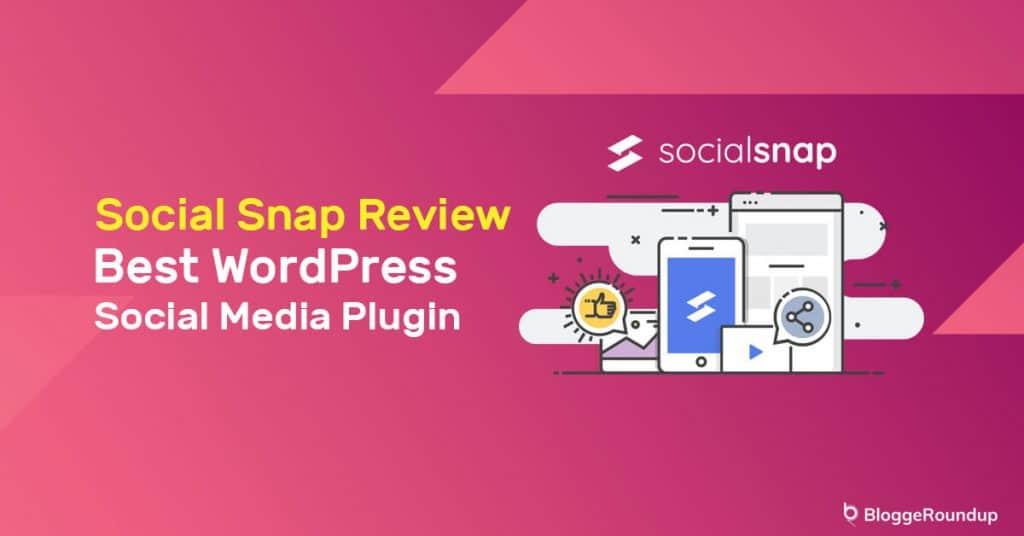 Social Snap Review: The Best WordPress Social Media Plugin