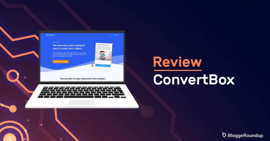 ConvertBox Review: Best Lead Generation Tool in 2021