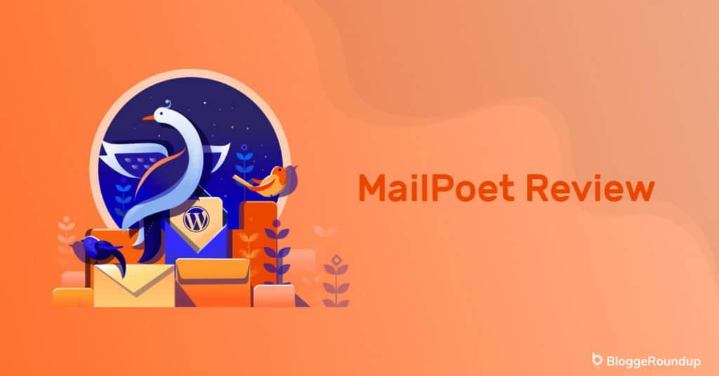 MailPoet Review: Best WordPress Plugin for Email Marketing