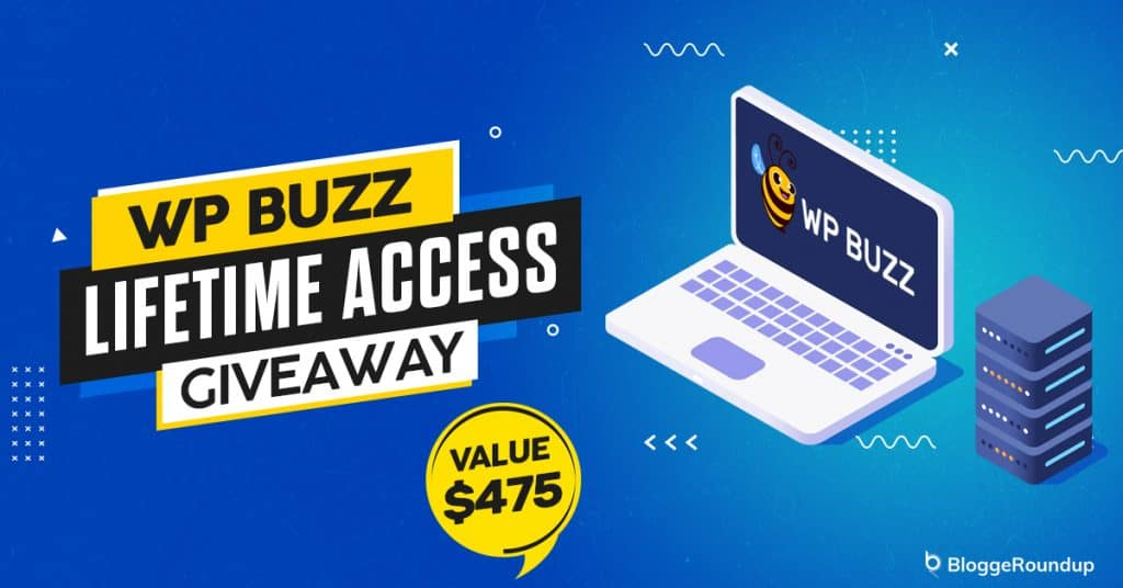 WP Buzz (WordPress Hosting) Lifetime Access Giveaway (Value $475)