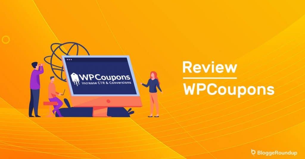 WP Coupons Review: Best WordPress Coupon Plugin