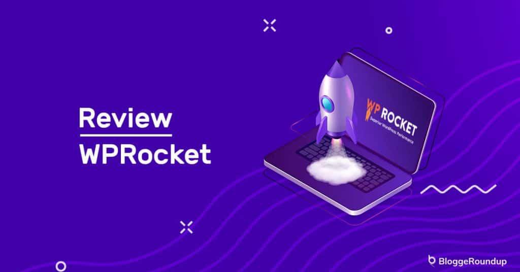 WP Rocket Review: Best WordPress Caching Plugin