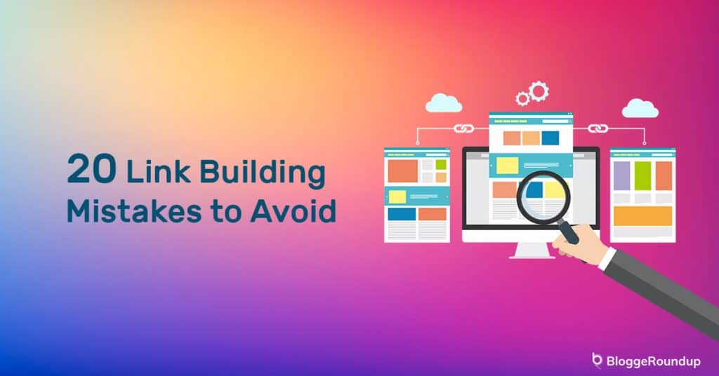 Top 20 Link Building Mistakes to Avoid in 2021