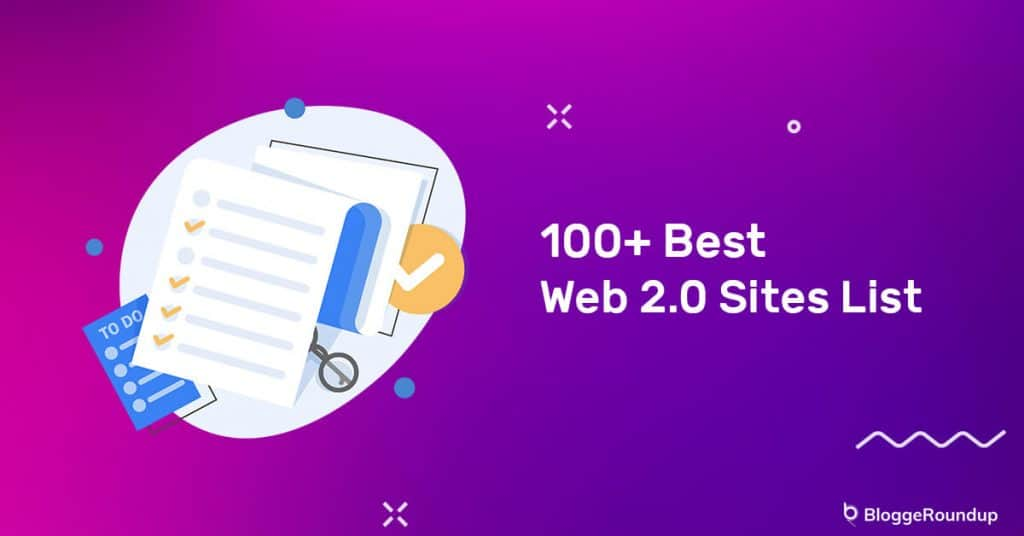 100+ Best Web 2.0 Sites List 2021 (High DA Do-follow Backlink)