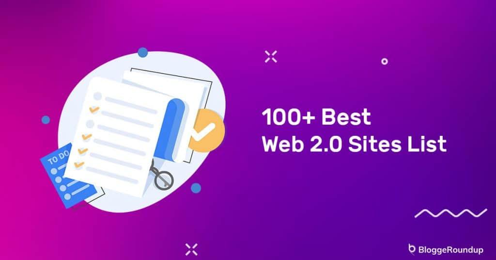 100+ Best Web 2.0 Sites List 2021 (High DA Do-follow Backlink)