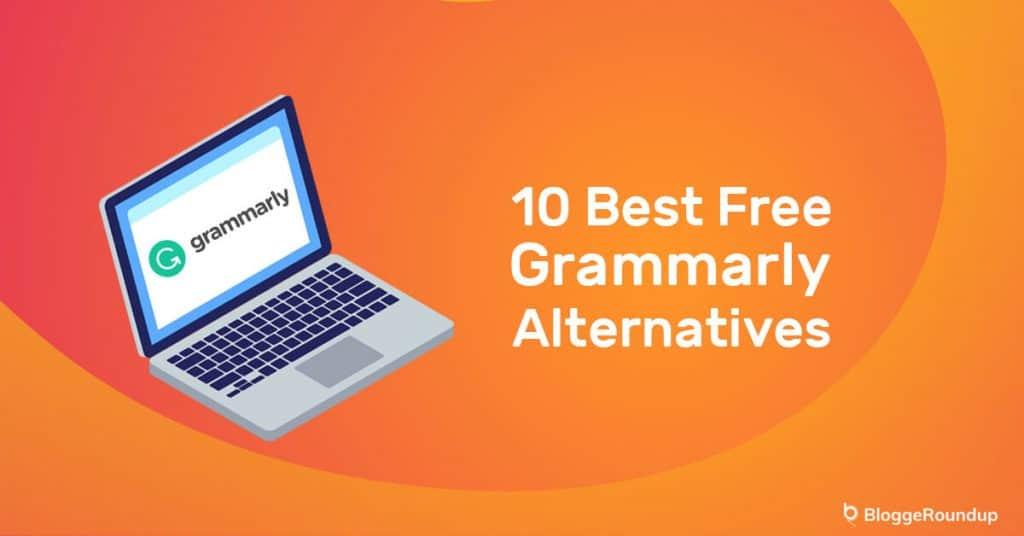 10 Best Free Grammarly Alternatives In 2021