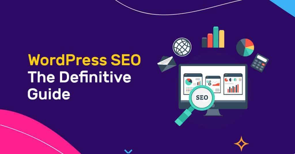 WordPress SEO: The Definitive Guide 2021